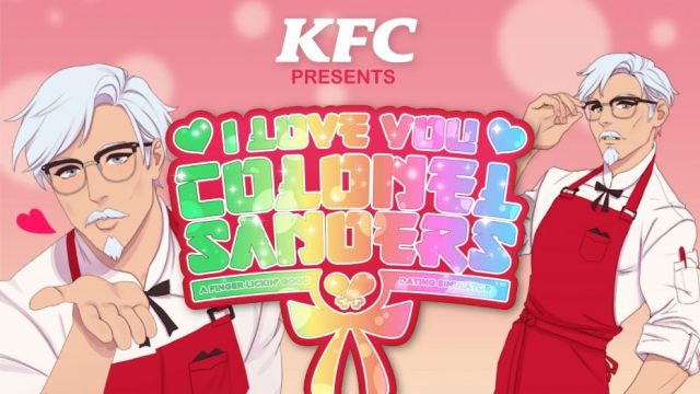 I Love You, Colonel Sanders! – Draguer le Colonel Sanders de KFC