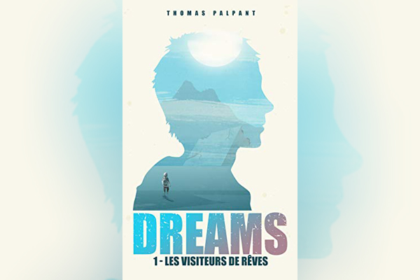 Avis – Dreams de Thomas Palpant