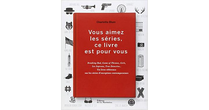 Vous aimez les séries, ce livre est pour vous