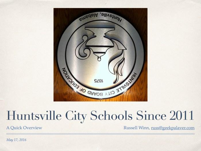 Huntsville City Schools Since 2011
