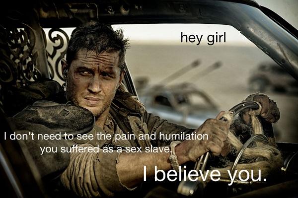 Hey Girl Mad Max 2
