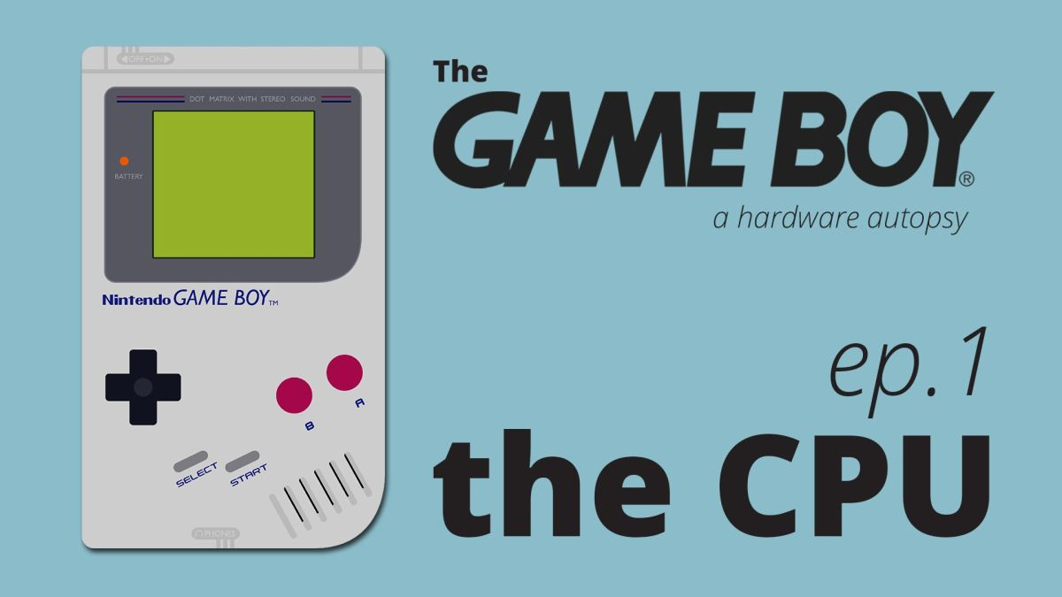 The Game Boy, a Hardware Autopsy - Part 1: the CPU