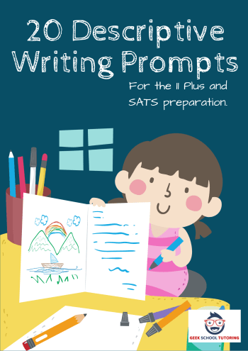 20 Descriptive Writing Prompts for 11 Plus Exams