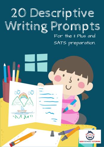 20 Descriptive Writing Prompts for 11 Plus Exams