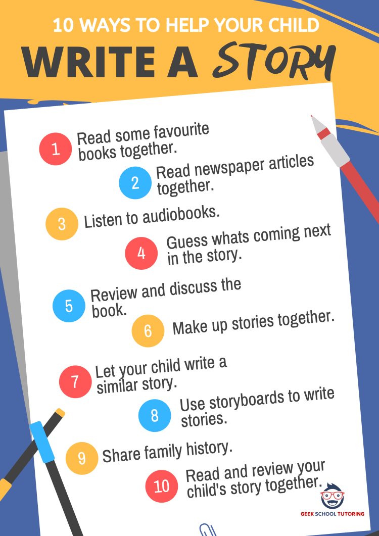 Does Your Child Hate Writing? 10 Ways to Help Your Child to Write a Story