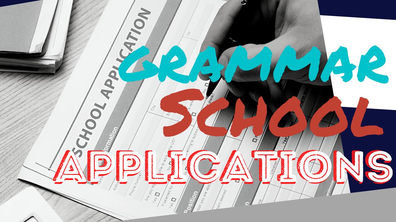 grammar school application process