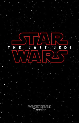Star Wars Movie Poster for Episode 8 The Last Jedi Teaser