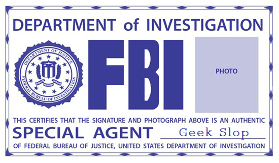 The official FBI Agent Geek Slop card