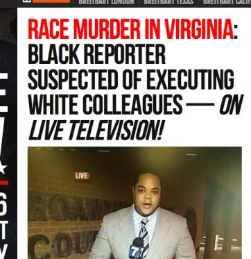 Real Breitbart headling: Black reporter suspected of executing white colleagues - on live television!