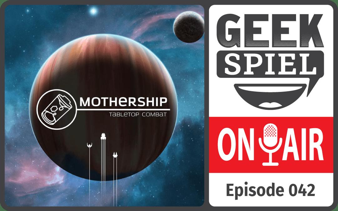 GSOA #042 – Mothership: Tabletop Combat