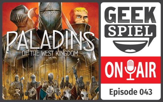 GSOA #043 – Paladins of the West Kingdom