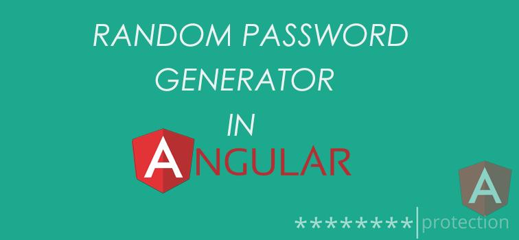 Random Password Generator With AngularJS | Geeks Trick