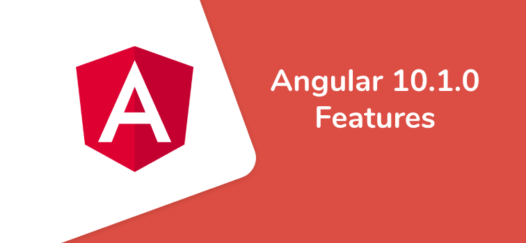New features in Angular 10.1.0