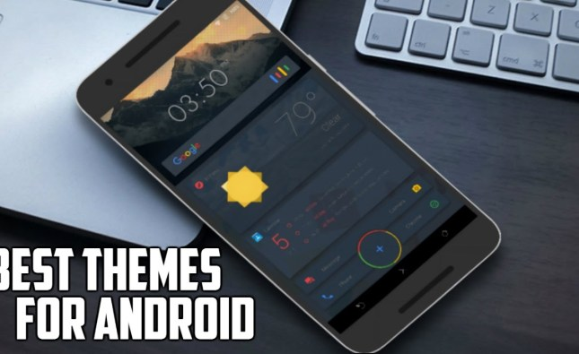 5 Best Android Themes