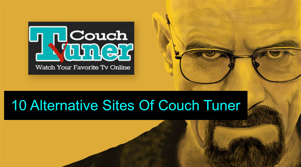 Best Couchtuner Alternative Sites Sites Like Couchtuner 2018