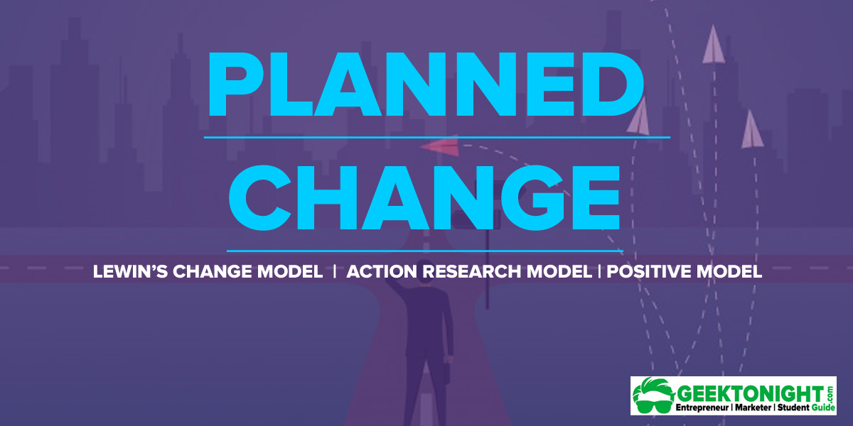 Planned Change | Theories & Models, Process