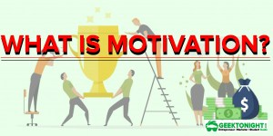 What is Motivation? | Definition, Types, Theories, Importance