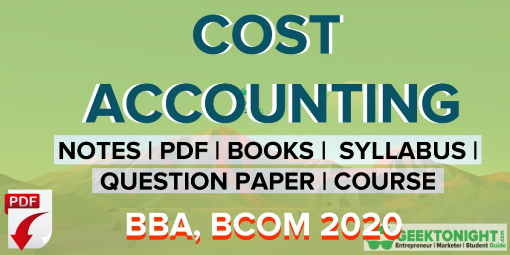 Cost Accounting Notes