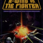 X-Wing vs. Tie Fighter maybe?