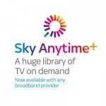 Sky Anytime+ coming to a router near you!