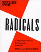 Rules for Radicals, Reveille for Radicals by Saul Alinsky