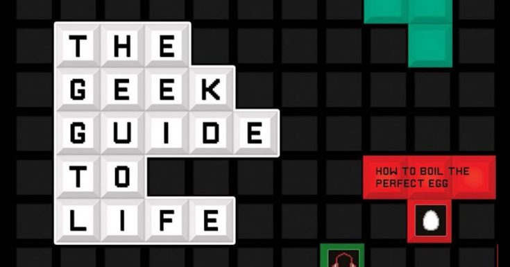 Competition: Win A Copy Of 'The Geek Guide to Life'