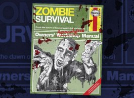 Competition: Win A Copy Of The Haynes Zombie Survival Manual!
