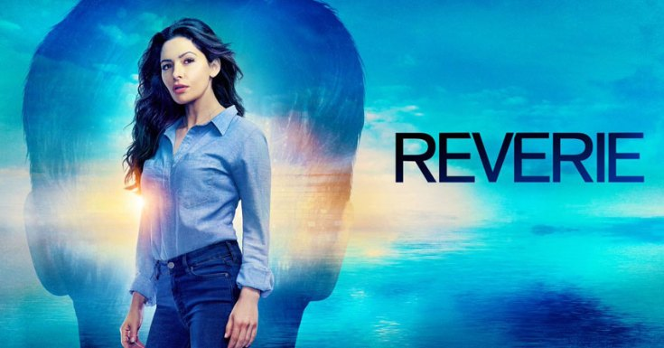 Syfy UK Sets An August Premiere Date For Sci-Fi Drama 'Reverie'