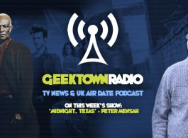 Geektown Radio Special - 'Midnight, Texas' Actor, Peter Mensah