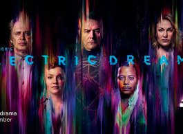 'Philip K. Dick's Electric Dreams' Comes To Channel 4 From 17th Sept 2017