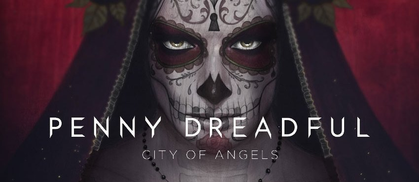Showtime Orders 'Penny Dreadful: City of Angels' Follow Up Series