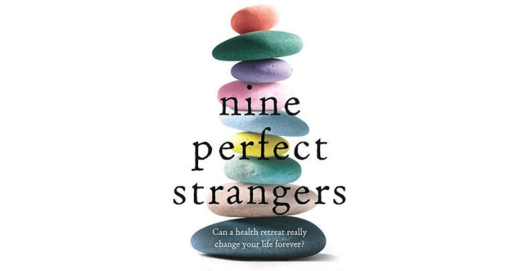 Hulu Hands Straight-To-Series Order To Adaptation Of Liane Moriarty's 'Nine Perfect Strangers' From 'Big Little Lies' Team