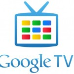 Google TV Far From Over, Eyes Mainstream By 2012