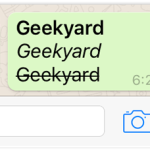 WhatsApp Update: Type Bold, Italics and Strikethrough Text