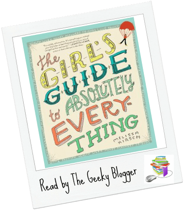 The Girls Guide To Absolutely Everything Advice On Absolutely Everything By Melissa Kirsch