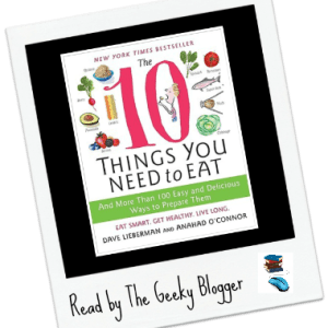 Review: The 10 Things You Need to Eat by Anahad O'Connor