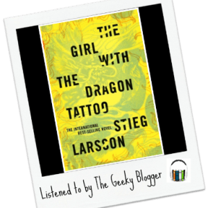Audiobook Review: The Girl with the Dragon Tattoo by Stieg Larson