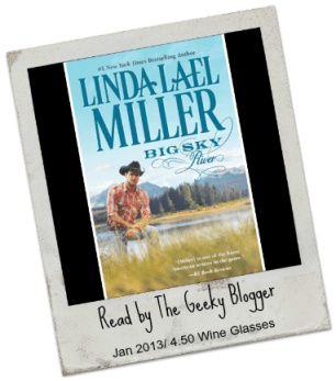 Speed Date Review: Big Sky River (Swoon-Worthy Cowboys #3) by Linda Lael Miller