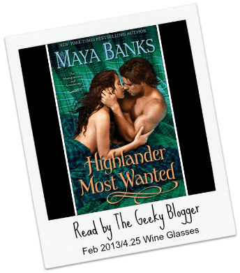 Review: Highlander Most Wanted (The Montgomerys and Armstrongs #2) by Maya Banks