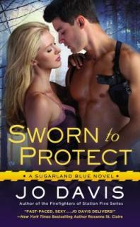 Sworn to Protect by Jo Davis