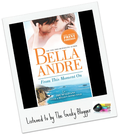 Audiobook Review: From This Moment On by Bella Andre