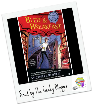 Review: Bled & Breakfast by Michelle Rowen (Non Audiobook)