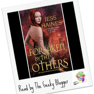 Review: Forsaken by the Others by Jess Haines