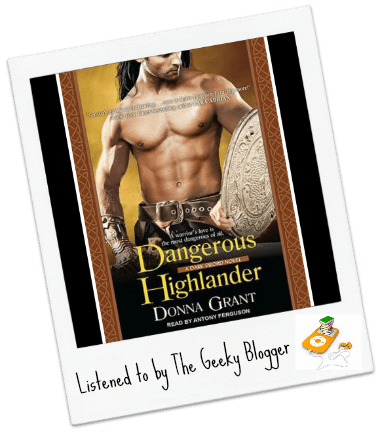 Audiobook Review: Dangerous Highlander by Donna Grant