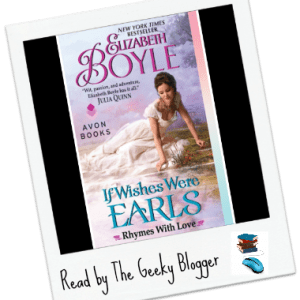 Review: If Wishes Were Earls by Elizabeth Boyle