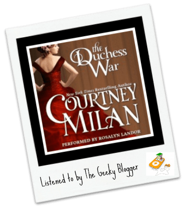 Audiobook Review: The Duchess War by Courtney Milan