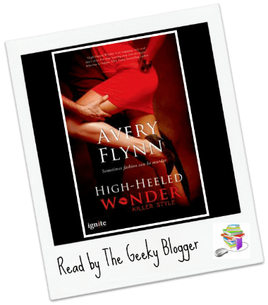 Review: High-heeled Wonder by Avery Flynn