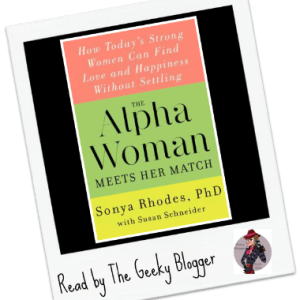 Review: The Alpha Woman Meets Her Match by Sonya Rhodes
