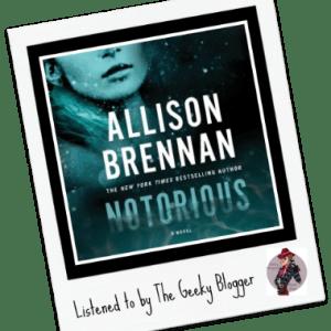 Read It File It: Notorious by Allison Brennan