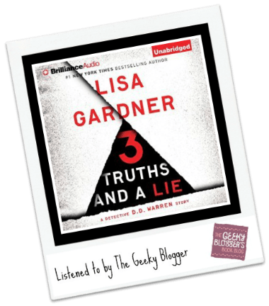 Audiobook Review: 3 Truths and a Lie by Lisa Gardner